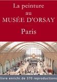 François Blondel et Collectif Collectif - La peinture au musée d'Orsay.