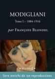 François Blondel - Modigliani  –  Tome 1, 1884-1916.
