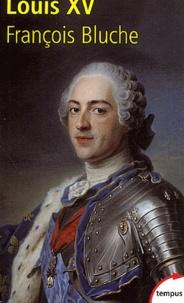 François Bluche - Louis XV.