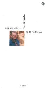 François Boespflug - Des homélies... au fil du temps.
