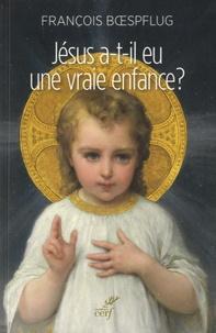 François Boespflug - Jésus a-t'il eu une vraie enfance ? - L'art chrétien en procès.