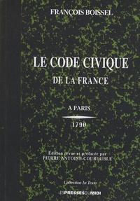 François Boissel - Le Code civique de la France.