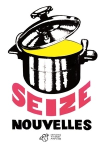 François Bon et Thierry Beinstingel - 16 Nouvelles - 10 Ans du prix Wepler-Fondation La Poste.