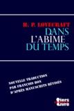 François Bon François Bon et Howard Phillips Lovecraft - Dans l'abîme du temps.