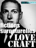 François Bon François Bon et Howard Phillips Lovecraft - Fictions surnaturelles - 25 récits, romans & nouvelles.