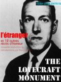François Bon François Bon et Howard Phillips Lovecraft - L'Étranger - et 12 autres récits d'horreur.