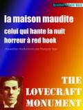 """François Bon François Bon et Howard Phillips Lovecraft - La maison maudite - suivi de """"""""Celui qui hante la nuit"""""""" & """"""""Horreur à Red Hook""""""""."""