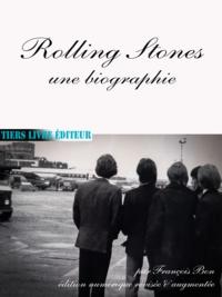 François Bon François Bon - Rolling Stones, une biographie.