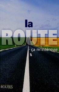 François Bonis-Charancle - La Route, ça m'intéresse.