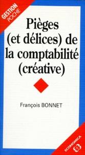 François Bonnet - Pièges et délices de la comptabilité créative.