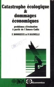François Bonnieux et Pierre Rainelli - Catastrophe écologique et dommages économiques - Problèmes d'évaluation à partir de l'Amoco-Cadiz.