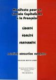 François Bonvin-André - Manifeste pour un Socialo Capitalisme à la française - Deuxième Révolution française.