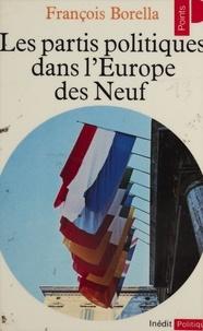François Borella - Les Partis politiques dans l'Europe des Neuf.
