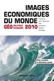 François Bost et Laurent Carroué - Images économiques du monde 2010 - Géoéconomie-géopolitique.