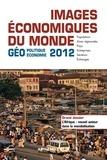 François Bost et Laurent Carroué - Images économiques du monde 2012 - Géoéconomie-géopolitique.