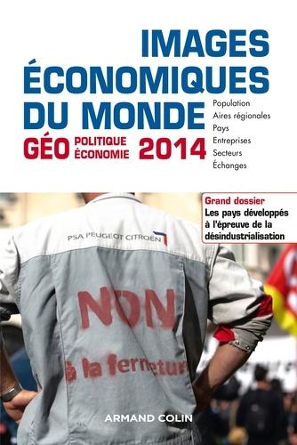 Images économiques du monde 2014. Les pays développés à l'épreuve de la désindustrialisation