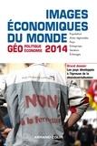 François Bost et Laurent Carroué - Images économiques du monde 2014 - Les pays développés à l'épreuve de la désindustrialisation.