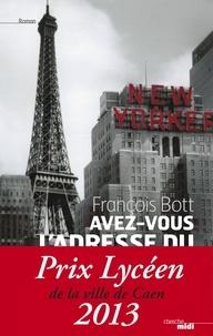 François Bott - Avez-vous l'adresse du paradis ?.