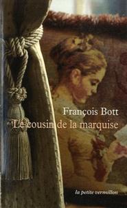 François Bott - Le cousin de la marquise - Histoires littéraires.