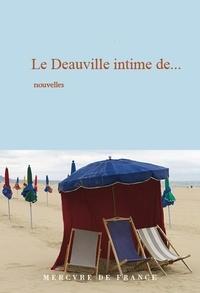 François Bott et Vanessa Schneider - Le Deauville intime de….