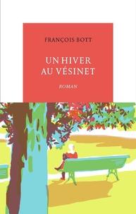 François Bott - Un hiver au Vésinet.