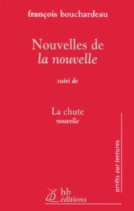 François Bouchardeau - Nouvelles de la nouvelle suivi de La chute.