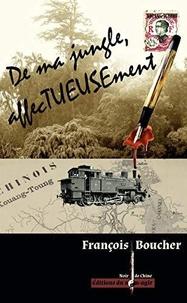 François Boucher - De ma Jungle, affecTUEUSEment.