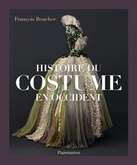 François Boucher - Histoire du costume en Occident - Des origines à nos jours.