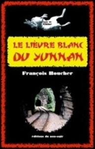François Boucher - Le lièvre blanc du Yunnan.