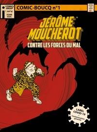 François Boucq - Comic-Boucq n° 1 - Jérôme Moucherot et les Forces du Mal.