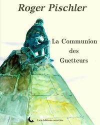 François Boucq et Roger Pischler - ... du Capharnaüm  : La communion des guetteurs.