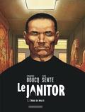François Boucq et Yves Sente - Le Janitor Tome 1 : L'ange de Malte.