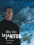 François Boucq et Yves Sente - Le Janitor Tome 2 : Week-end à Davos.