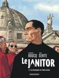 François Boucq et Yves Sente - Le Janitor Tome 3 : Les revenants de Porto Cervo.