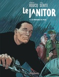 François Boucq et Yves Sente - Le Janitor Tome 4 : Les morsures du passé.
