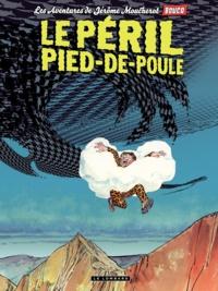François Boucq - Les aventures de Jérôme Moucherot Tome 3 : Le péril pied-de-poule.
