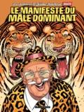 François Boucq - Les aventures de Jérôme Moucherot Tome 5 : Le manifeste du mâle dominant (et des mâles dominantes).