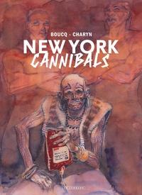 François Boucq et Jerome Charyn - New York Cannibals.