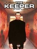 Francois Boucq et  Yves Sente - The Keeper - Volume 1 - The Angel of Malta.