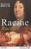 François Boulay - Racine, Racines.