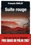 François Boulay - Suite rouge.
