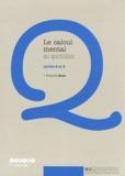 François Boule - Le calcul mental au quotidien - Cycles 2 et 3.