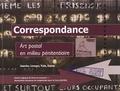 François Boullant - Correspondance - Art postal en milieu pénitentiaire - Uzerche, Limoges, Tulle, Guéret.