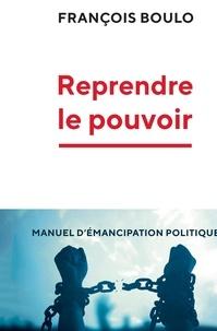 Francois Boulo - Le réveil citoyen.