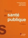 François Bourdillon et Gilles Brücker - Traité de santé publique.