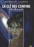 François Bourgeon et Claude Lacroix - Le cycle de Cyann  : La clé des confins - D'Olh à ilO et au delà.