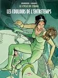 François Bourgeon et Claude Lacroix - Le cycle de Cyann Tome 5 : Les couloirs de l'Entretemps.