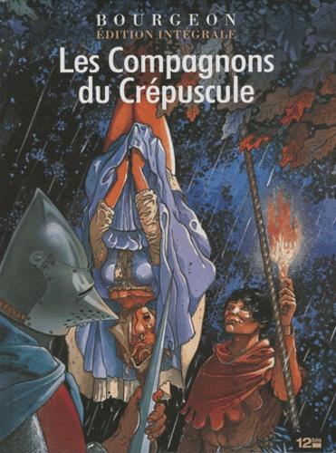 François Bourgeon - Les compagnons du crépuscule  : Edition Intégrale.
