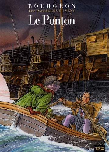 François Bourgeon - Les Passagers du Vent Tome 2 : Le Ponton.