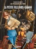 François Bourgeon - Les Passagers du Vent Tome 6 : La petite fille Bois-Caïman - Livre 1.